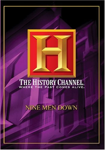 History Channel Presents: Nine Men Down DVD Image