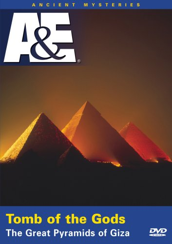Ancient Mysteries: Tombs Of The Gods The Great Pyramids Of Giza DVD Image