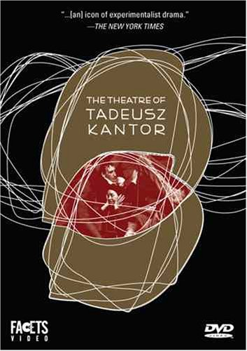 The Theatre of Tadeusz Kantor DVD Image