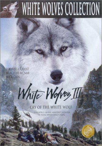 White Wolves 3: Cry of the White Wolf DVD Image