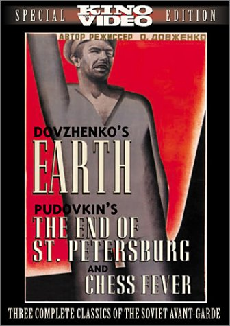 Earth / The End Of St. Petersburg / Chess Fever (Soviet Silent Triple Feature) DVD Image