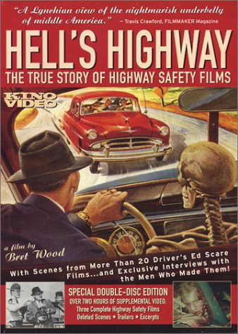 Hell's Highway - The True Story of Highway Safety Films DVD Image