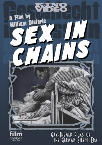 Sex in Chains (Gay-Themed Films of the German Silent Era) DVD Image