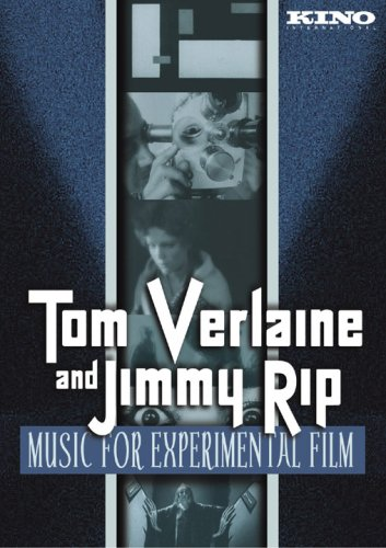 Tom Verlaine and Jimmy Rip: Music for Experimental Film DVD Image