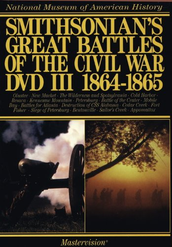 Smithsonian's Great Battles of the Civil War, Vol. 3: 1864-1865 DVD Image