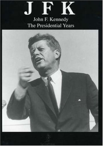 John F. Kennedy: The Presidential Years DVD Image