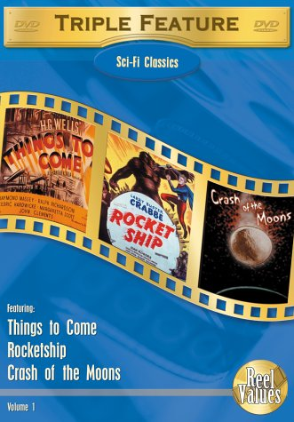 Sci-Fi Classics Triple Feature, Vol. 1 (Things to Come / Rocketship / Crash of the Moons) DVD Image