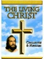 Living Christ Challenges & Miracles DVD Image