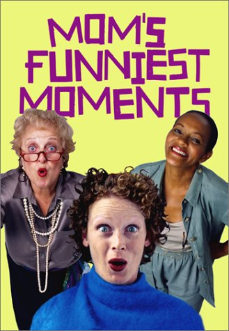 Mom's Funniest Moments DVD Image