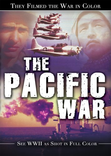 They Filmed The War In Color: The Pacific War DVD Image