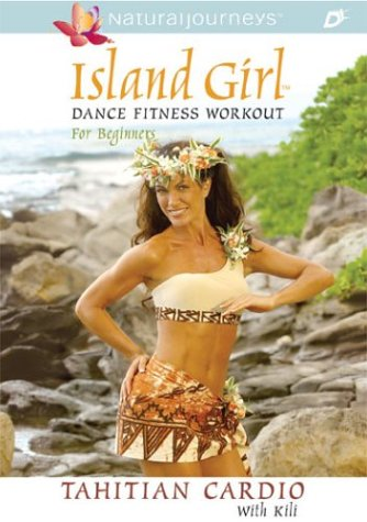 Island Girl Dance Fitness Workout For Beginners: Tahitian Cardio DVD Image