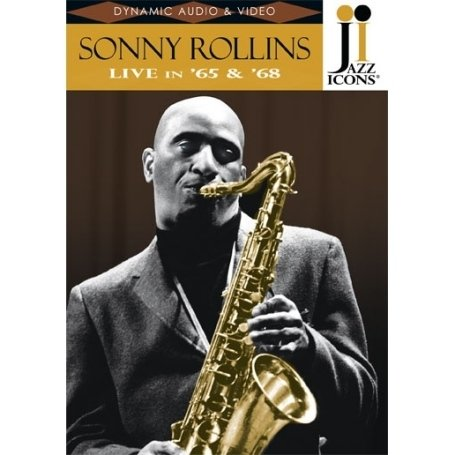 Jazz Icons: Sonny Rollins: Live In '65 & '68 DVD Image