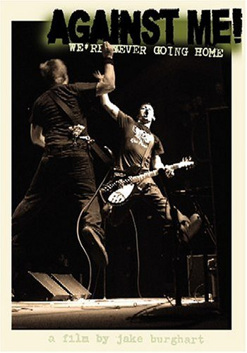 Against Me: We're Never Going Home (Fat Wreck Chords) DVD Image