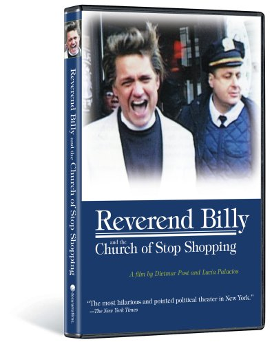 Reverend Billy And The Church Of Stop Shopping DVD Image