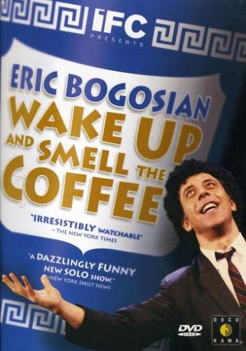 Eric Bogosian's Wake Up And Smell The Coffee DVD Image