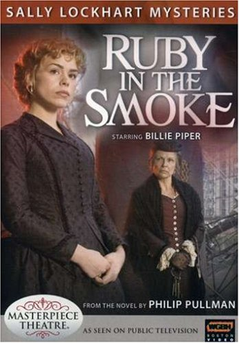 Sally Lockheart Mysteries: The Ruby In The Smoke DVD Image