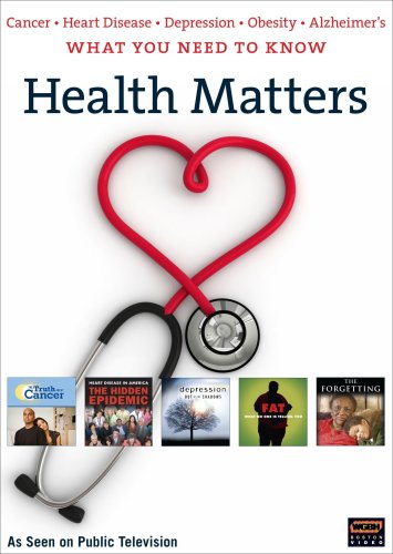 Health Matters: What You Need To Know About Cancer, Heart Disease, Depression, And Obesity DVD Image