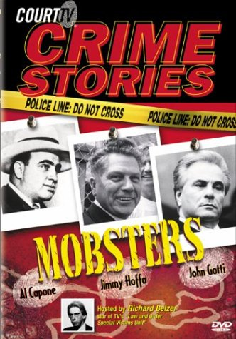 Court TV Crime Stories: Vol 2: Mobsters: Al Capone, Jimmy Hoffa, And John Gotti DVD Image