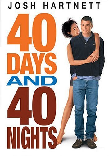 40 Days And 40 Nights DVD Image