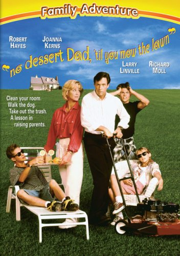 No Dessert, Dad, Till You Mow the Lawn DVD Image