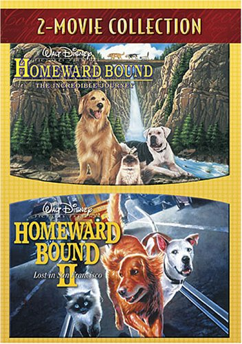 Homeward Bound: The Incredible Journey / Homeward Bound II: Lost In San Francisco DVD Image