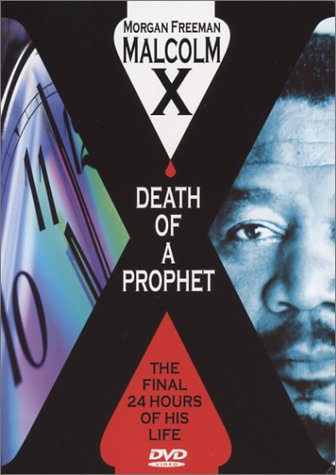 Death Of A Prophet: Malcolm X (Brentwood) DVD Image