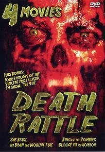 Death Rattle: She Beast / King Of The Zombies / The Brain That Wouldn't Die / Bloody Pit Of Horror DVD Image