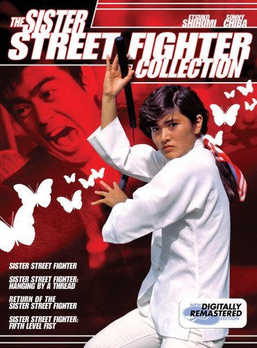 Sister Street Fight Collection: Sister Street Fight / Hanging By A Thread / Return Of The Sister Street Fighter / ... DVD Image