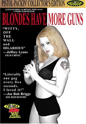 Blondes Have More Guns DVD Image