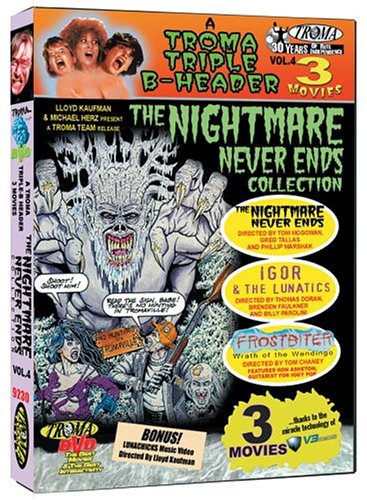 Troma Triple B-Header: The Nightmare Never Ends Collection: The Nightmare Never Ends / Igor & the Lunatics / Frostbiter DVD Image
