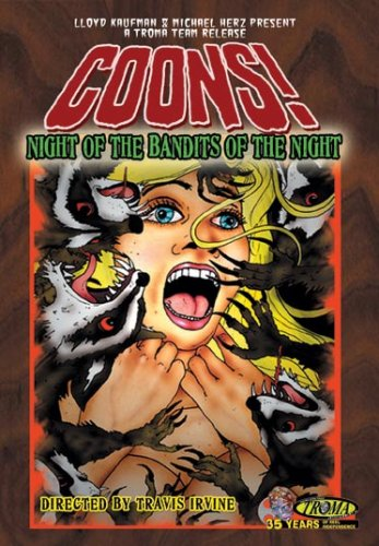 Coons!: Night Of The Bandits Of The Night DVD Image
