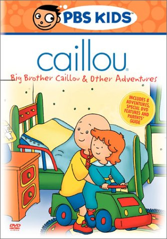 Caillou: Big Brother Caillou & Other Adventures (Old Version/ 2003 Release) DVD Image