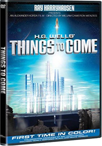 Things To Come (Genius Products/ cover title: H.G. Wells' Things To Come/ Colorized) DVD Image