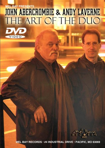 John Abercrombie & Andy Laverne: The Art Of The Duo DVD Image