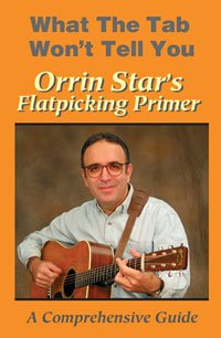 Orrin Star's Flatpicking Primer: A Comprehensive Guide DVD Image