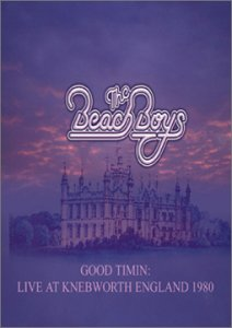 Beach Boys: Good Timin': Live At Knebworth 1980 DVD Image