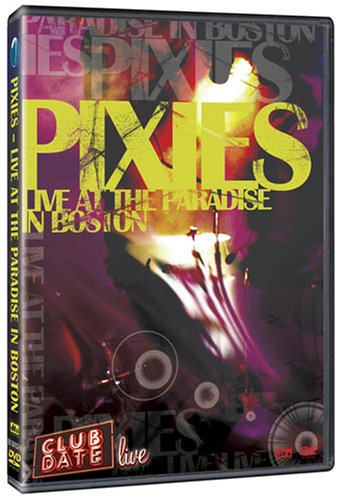 Pixies: Live At The Paradise In Boston DVD Image