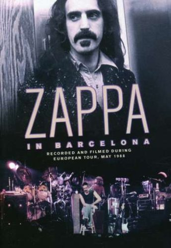 Frank Zappa: Zappa In Barcelona: European Tour May 1988 DVD Image