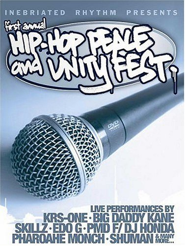 First Annual Hip-Hop Peace And Unity Fest DVD Image