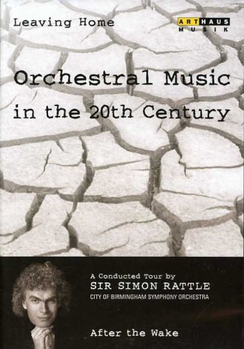 Leaving Home: Orchestral Music In The 20th Century, Vol. 6: After The Wake DVD Image