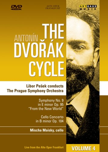 Dvorak: The Dvorak Cycle, Vol. 4: Cello Concerto In B Minor Op. 104 / Symphony No. 9 In E Minor Op. 95 'From The New World' DVD Image