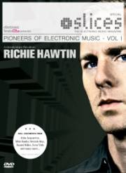 Richie Hawtin: Pioneers Of Electronic Music, Vol. 1 DVD Image