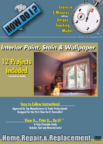 How Do I: Interior Paint, Stain And Wallpaper DVD Image