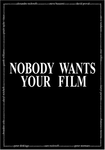 Nobody Wants Your Film DVD Image