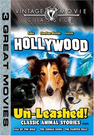Vintage Movie Classics: Hollywood Un-Leashed: Call Of The Wild / Jungle Book / Painted Hills DVD Image