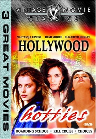 Vintage Movie Classics: Hollywood Hotties: Boarding School / Kill Cruise / Choices DVD Image