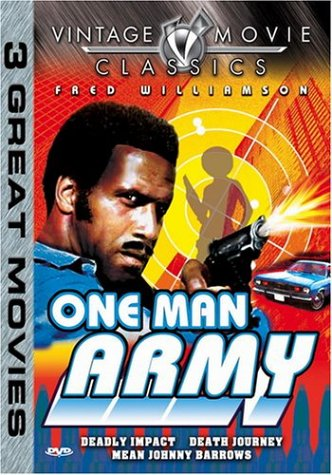 Vintage Movie Classics: One Man Army: Deadly Impact / Death Journey / Mean Johnny Barrows DVD Image