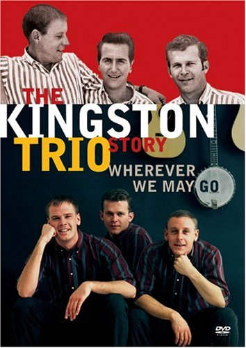 Kingston Trio Story: Wherever We May Go DVD Image