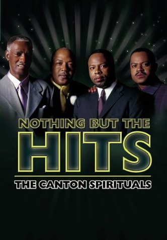 Canton Spirituals: Nothing But The Hits DVD Image