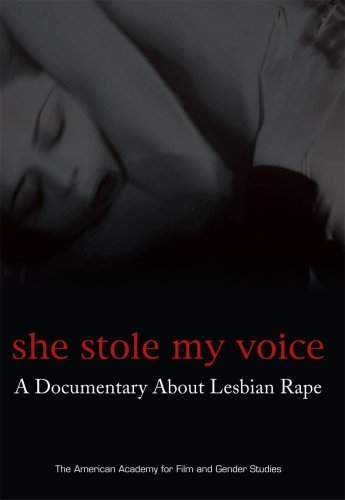 She Stole My Voice: A Documentary About Lesbian Rape DVD Image